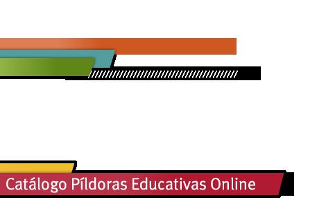 Catálogo Píldoras Educativas